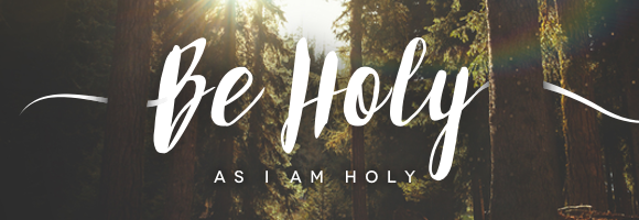 be-holy-as-i-am-holy